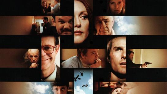 ფილმები, რომელიც უნდა ნახო სანამ ცოცხალი ხარ - მაგნოლია / Magnolia